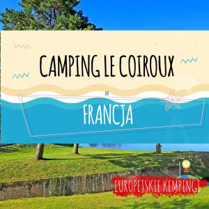 Camping Le Coiroux opinie