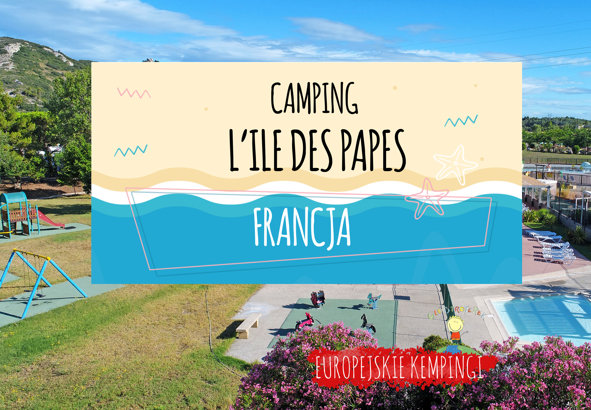 camping L'ile des Papes opinie