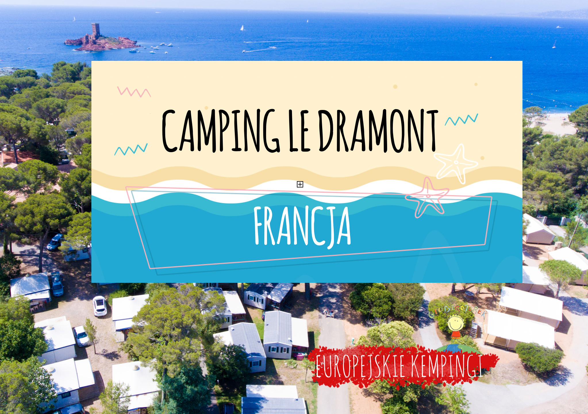 camping le dramont