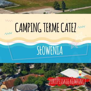 camping terme catez opinie