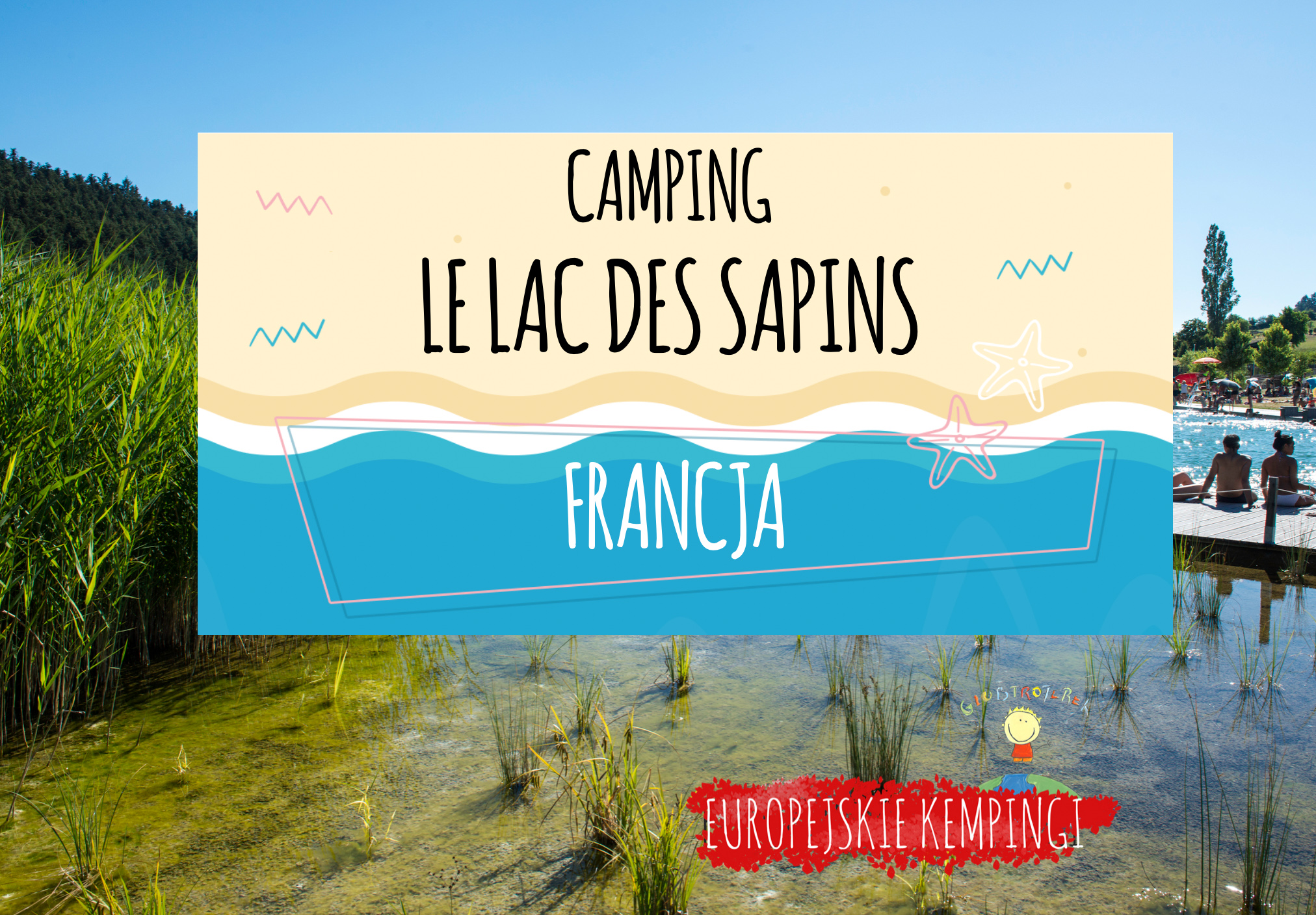 camping le lac des sapins opinie