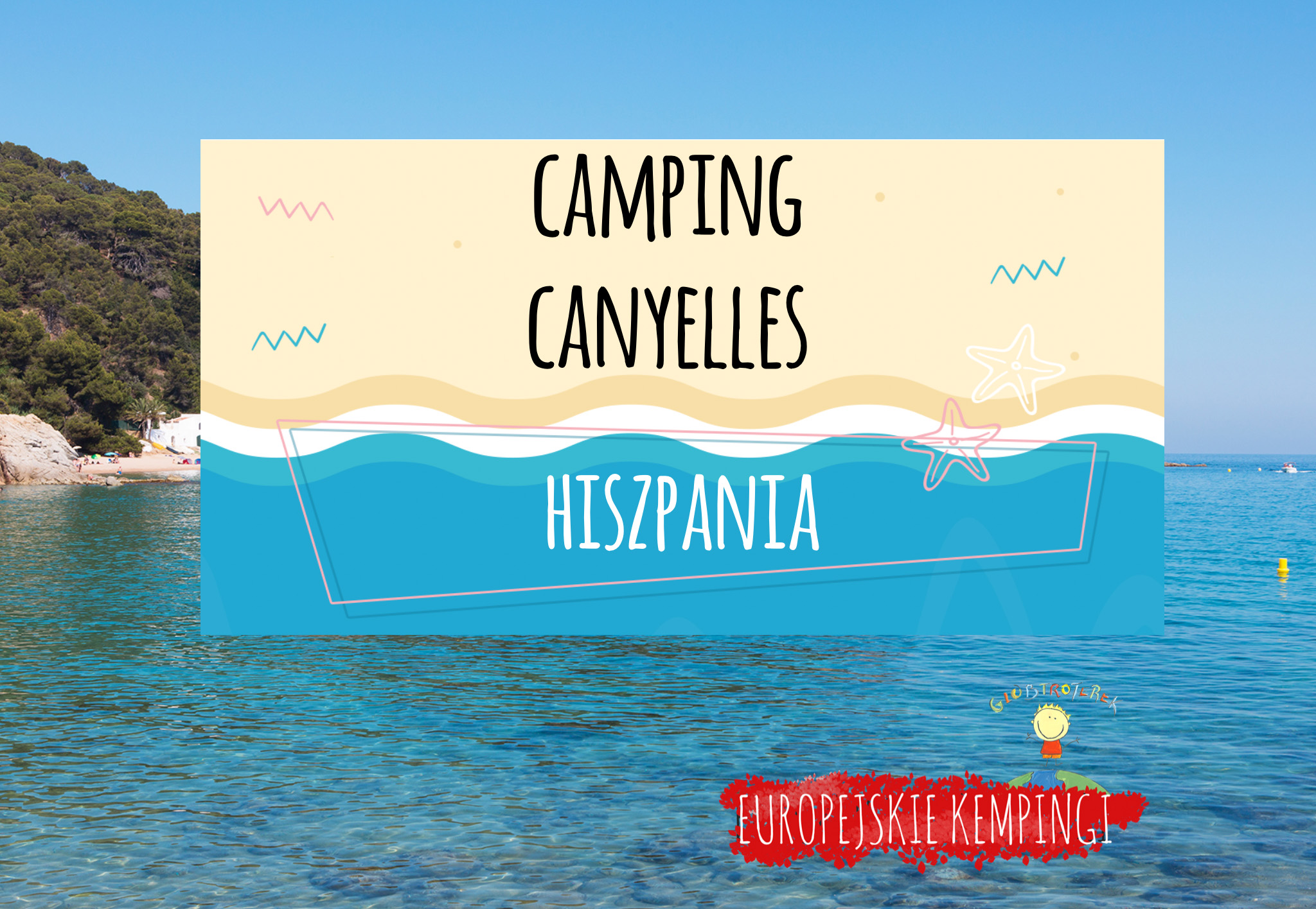 camping canyelles opinie